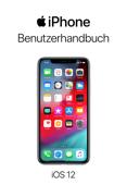iPhone Benutzerhandbuch für iOS 12