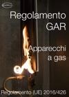 Regolamento GAR  Apparecchi A Gas