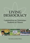 Living Democracy Communities As Classrooms Students As Citizens