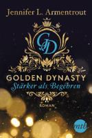 Golden Dynasty - Stärker als Begehren ebook Download