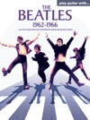 Play Guitar With The Beatles 1962-1966