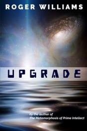 Download and Read Online Upgrade: A Metamorphosis of Prime Intellect Short Story