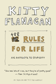 Kitty Flanagan's 488 Rules for Life
