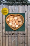 How To Preserve Eggs Freezing Pickling Dehydrating Larding Water Glassing  More