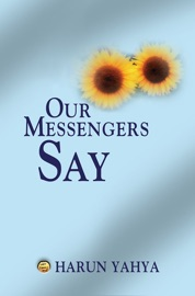 Our Messengers Say