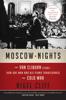 Nigel Cliff - Moscow Nights kunstwerk