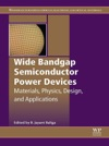 Wide Bandgap Semiconductor Power Devices Enhanced Edition
