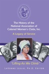 The History Of The National Association Of Colored Womens Clubs Inc