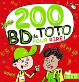 200 blagues pour rire - spécial BD de Toto