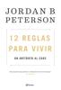Jordan B. Peterson - 12 reglas para vivir portada