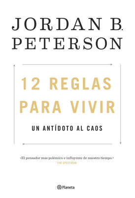 Jordan B. Peterson - 12 reglas para vivir book