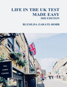 Life in the UK Test Made Easy 3rd Edition