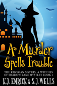 A Murder Spells Trouble