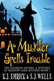 A Murder Spells Trouble book