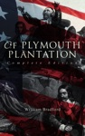 Of Plymouth Plantation Complete Edition