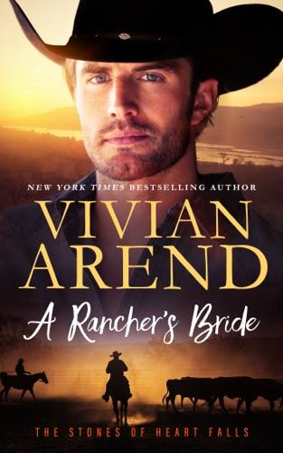 Vivian Arend - A Rancher's Bride