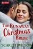 The Runaway Christmas Bride