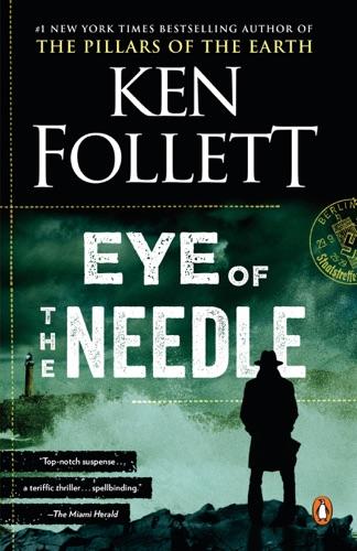 Ken Follett - Eye of the Needle