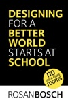Designing For A Better World Starts At School