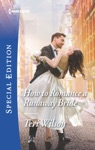 How To Romance A Runaway Bride