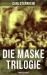 Die Maske Trilogie Komplette Ausgabe