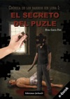 El Secreto Del Puzle Crnica De Los Barrios Sin Luna I