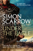 Simon Scarrow - Under the Eagle (Eagles of the Empire 1) artwork
