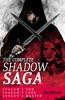 The Complete Shadow Saga