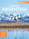 Fodors Essential Argentina