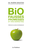 Bio fausses promesses et vrai marketing