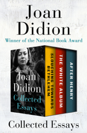 Collected Essays - Joan Didion book summary