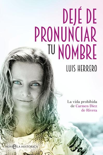 Dejé de pronunciar tu nombre by Luis Herrero