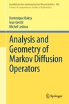 Analysis And Geometry Of Markov Diffusion Operators