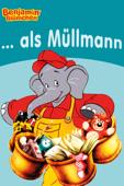 Benjamin Blümchen - als Müllmann