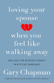 Loving Your Spouse When You Feel Like Walking Away PDF Download