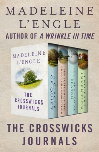 Madeleine L'Engle - The Crosswicks Journals
