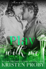Kristen Proby - Play with Me artwork