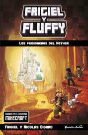 Minecraft Frigiel Y Fluffy Los Prisioneros Del Nether