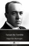 Tarzan The Terrible By Edgar Rice Burroughs - Delphi Classics Illustrated