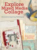 Explore Mixed Media Collage