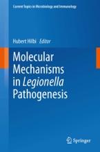 Molecular Mechanisms in Legionella Pathogenesis