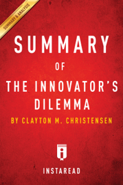 Summary of The Innovator's Dilemma