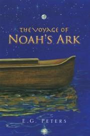 THE VOYAGE OF NOAHS ARK