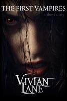 The First Vampires (Children of Ossiria #0.5)