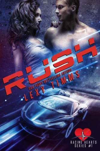 Rush - Lexy Timms - Lexy Timms