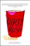 Dirty Rush