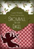 Snowball für den Engel