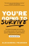 Youre Going To Survive