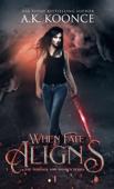 When Fate Aligns