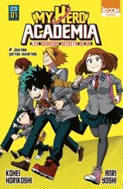 Roman My Hero Academia Les dossiers secrets de UA T01 PDF Download